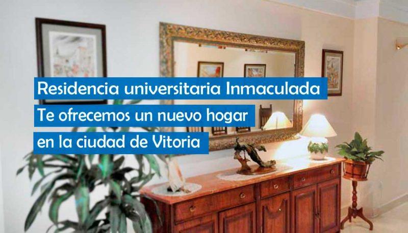 Tu nuevo hogar está en la residencia universitaria de Vitoria Inmaculada